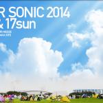 SUMMER SONIC 2014、ステージ割り発表 注目のTOKIOはレインボーステージ(東京)・フラワーステージ(大阪)
