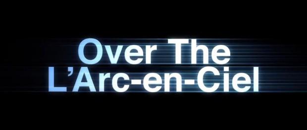 ラルク、ドキュメンタリー映画「Over The L'Arc-en-Ciel」の予告編公開!特典付き前売チケットが購入可能な追加上映劇場も(動画・画像あり)