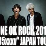 """ワンオク、過去最大規模のアリーナツアー「ONE OK ROCK 2015 """"35xxxv"""" JAPAN TOUR」開催決定!全国11都市22公演 ※各日サポートゲスト有り"""